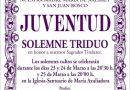 TRIDUO Y PREGÓN HERMANDAD DE LA JUVENTUD